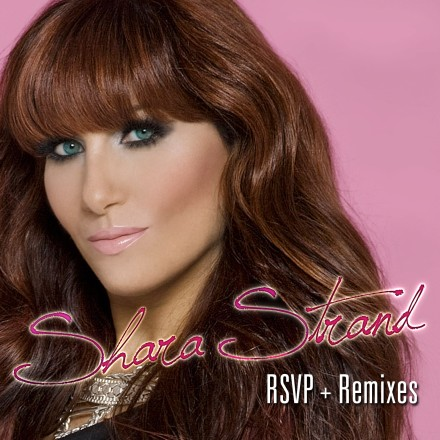 RSVP – Top 40 Billboard hit for Shara Strand!!!