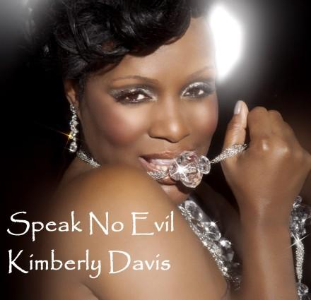Kimberly Davis' Speak No Evil – OUT NOW!!!