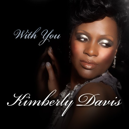 With You – Kimberly Davis – OUT NOW!!!